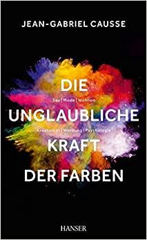Buchempfehlung - Die unglaubliche kraft der Farben